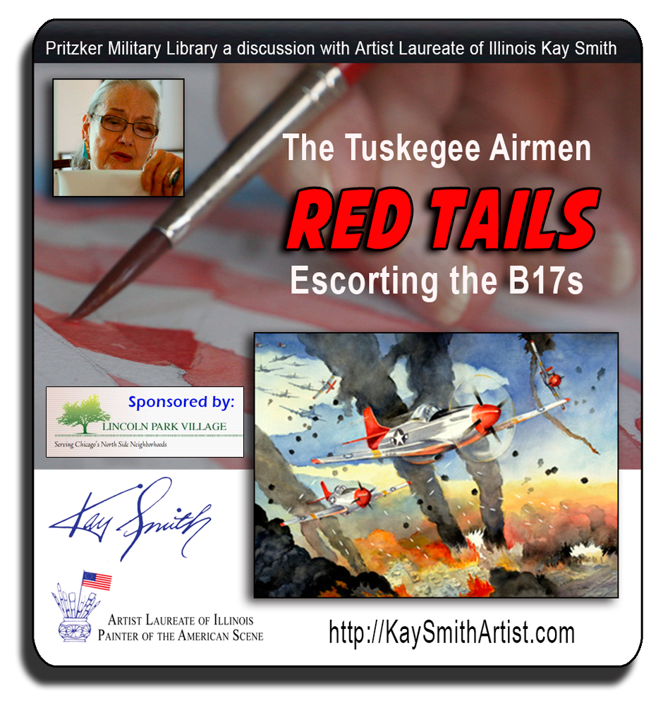 Artist Kay Smith will discuss her painting Red Tails Escorting the B17s and provide insight into the research, including interviews with veterans, that inspired her work. Attendees are welcome to tour the Pritzker Military Library following the discussion.